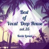 Kevin Lomax - Best Of Vocal Deep House vol. 35