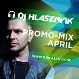 Dj Hlasznyik - Promo Mix April [2017] [www.djhlasznyik.hu]