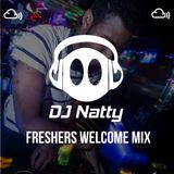 DJ Natty- Freshers Mix