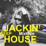 HOUSE | Jackin' Deep House Mixtape