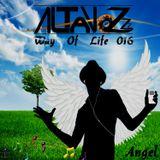 DJ Altavozzz - Way of Life 016 (Angel)