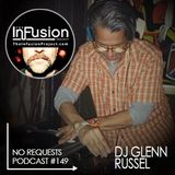 Glenn Russell - No Requests Podcast 149