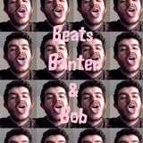Beats, Banter & Bob (Wired Radio, Goldsmiths) with mix from wgwn - 29/4/15