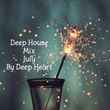 Deep House Mix July by Deep Heart
