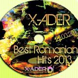 X-ADER - Best Romanian HiTs (24.03.2013)