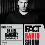 2013.11.24 FACT Radio Show feat. Daniel Sanchez