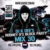 DJ K DEE - RODNEY O'S BLOCK PARTY MIX 30 (OLD SCHOOL)