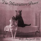 The Meatcutters Dance #10