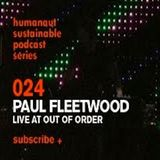 Humanaut Sustainable Podcast Series 024: Paul Fleetwood