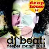 DJ BEAT - Deeper Spring '2013 - Mixed for DeepHouse.Lv