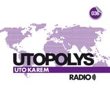 Uto Karem - Utopolys Radio 036 (December 2014)