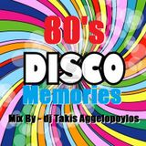 80's DiScO MeMoRiES (No 1) Mix By - dj Takis Aggelopoylos (Live dj Set)