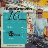 #Best Grooven 16 ✪ Summer 2017
