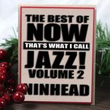 The Best of NTWICJazz! Volume 2