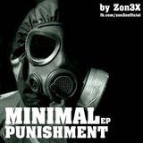 Zon3X - The Minimal Punishment Minimal Techno Mix 2012