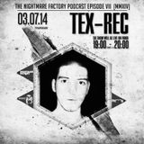 Tex-Rec @ The Nightmare Factory Episode VII (MMXIV)
