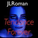 Tendance Forever - JLRoman