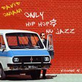 David Oniani-ONLY HIP HOP& NU JAZZ (volume 5)