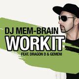 DJ MEM-BRAIN WORK IT LIVE MIX 04/2017 (30 Min)