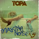 TOPA-Making noise 14(live mix,chicago/jackin house)