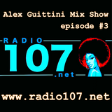Alex Guittini Mix // radio107.net // saturday 02_09_2017