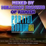 Partial Riddim (zimreggae kenako music 2015) Mixed By MELLOJAH FANATIC OF RIDDIM