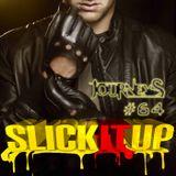 Journeys : Slick it up