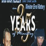 Disc Jock Redeem chit chat with Evangelist Errol Rattray (On 35 years of Ministry)
