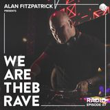 Alan Fitzpatrick presents We Are The Brave Radio 007