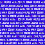 SOULFUL MANIA 1