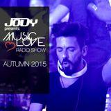 ✭MUSICLOVE✭ JODY RADIO SHOW AUTUMN 2015