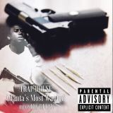 TRAP HOUSE -ATL Most Wanted-