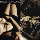 The Art of Love [A DJ Mix]