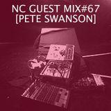 NC GUEST MIX#67: PETE SWANSON