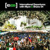 Myon & Shane 54 - International Departures 226 - I ♥ Trance House music