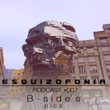 ESQUIZOFONIA #007 by BSIDE