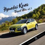 Zoohacker - Hyundai Kona Travel Mix Vol.3 (2018)