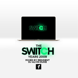 The Switch Years: 2009 (Mixed by Dj Alvin Duke)