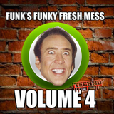 Funk's Funky Fresh Mess Vol. 4