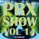THE PROXXSHOW VOL.14 - Best Electro House & House Music (March 2015)
