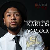 The G Xperience Podcast Ep #2 | Conversation w/Karlos Farrar