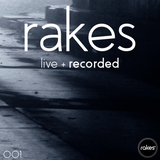 Rakes - Live + Recorded 001