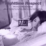 Nighttime Respect