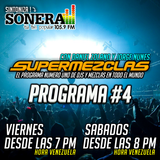 Programa 4 - SuperMezclas en Sonera (18-03-2017)