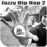 DJ Shum - Jazzy Hip Hop 2