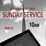 SUNDAY SERVICE 45