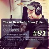The AirBassRadio Show #91