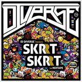 DJ DIVERSE™ - Skrt Skrt (The Mixtape)