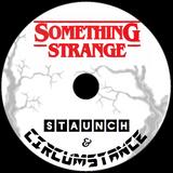 SOMETHING STRANGE MIX - Staunch & Circumstance