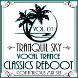 ★ Sky Trance ★ Vocal Trance Classics Reboot Vol. 01
